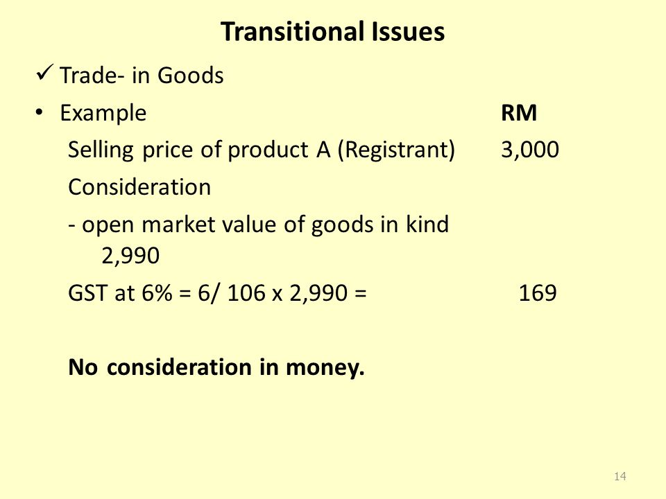 Transitional Issues Trade- in Goods Example RM