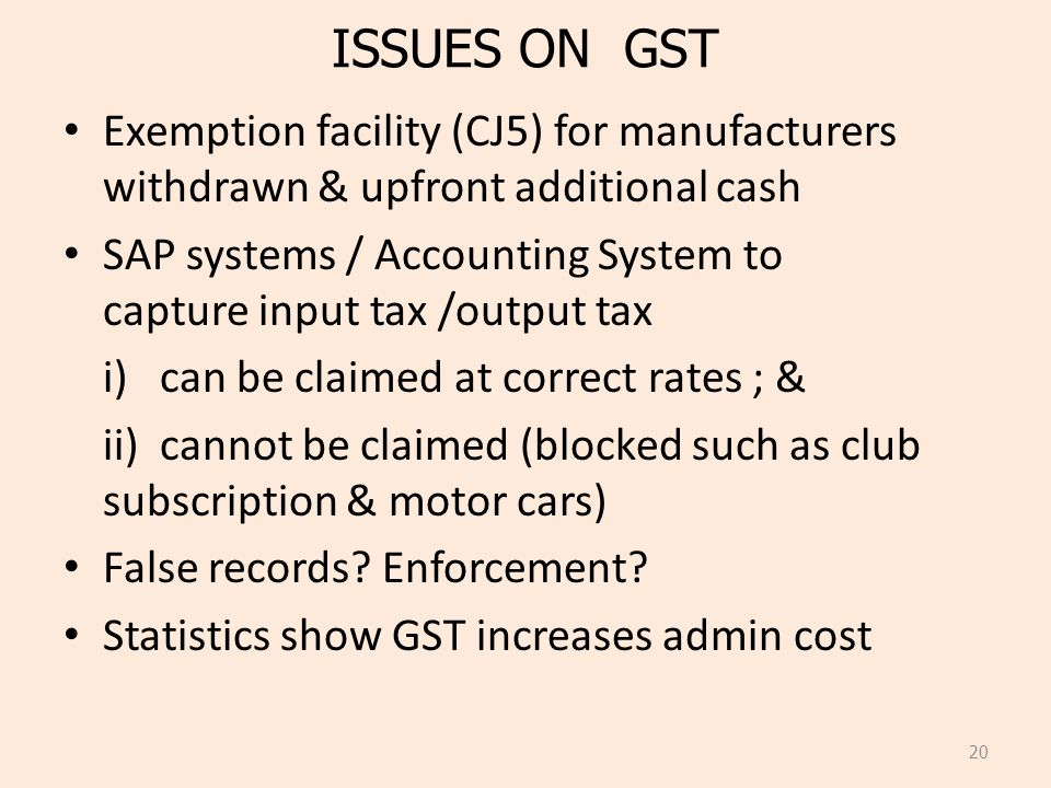 ISSUES ON GST Exemption facility (CJ5) for manufacturers withdrawn & upfront additional cash.