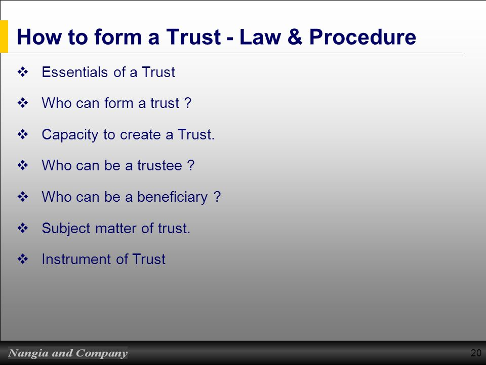 How to form a Trust - Law & Procedure