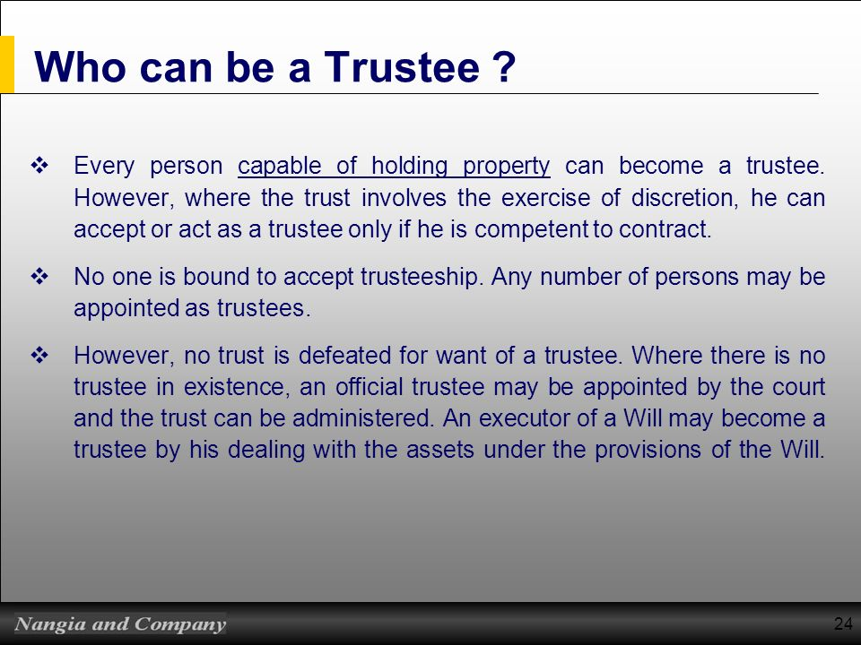 Who can be a Trustee