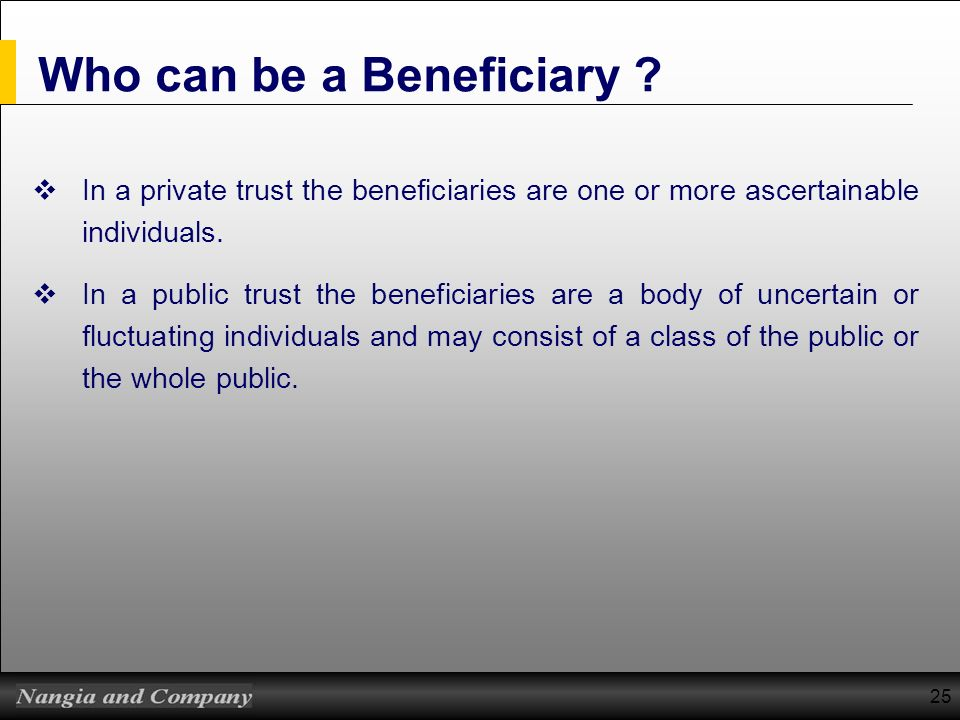 Who can be a Beneficiary