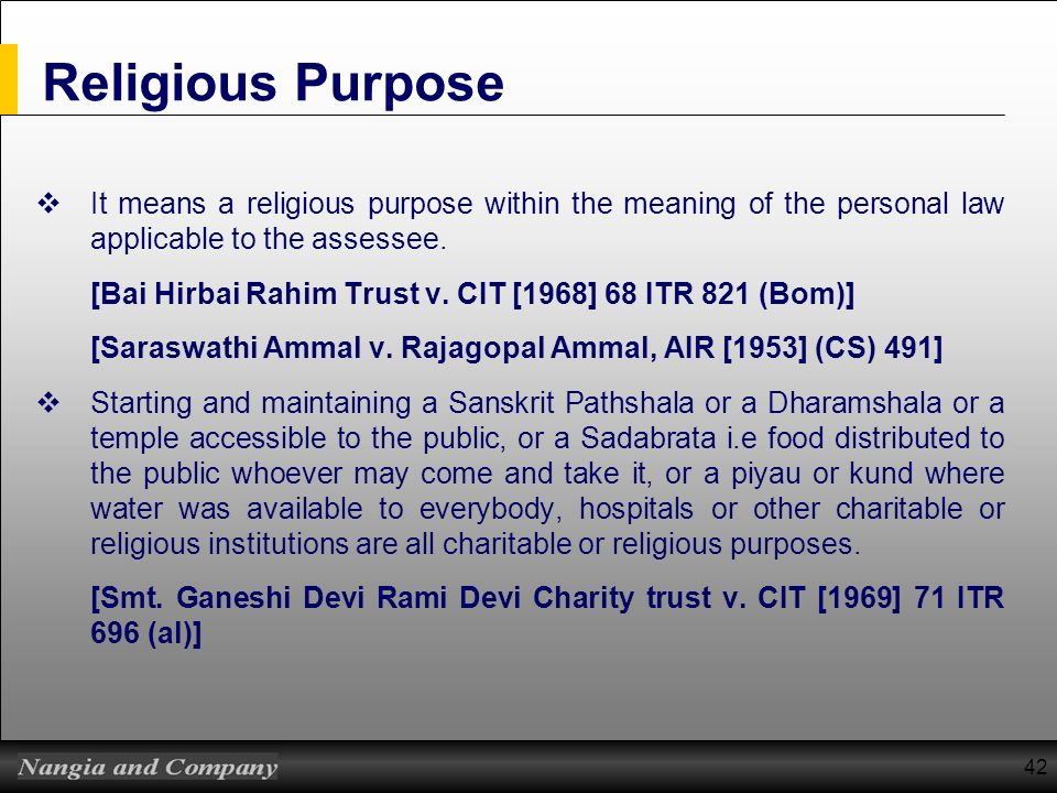 Religious Purpose It means a religious purpose within the meaning of the personal law applicable to the assessee.