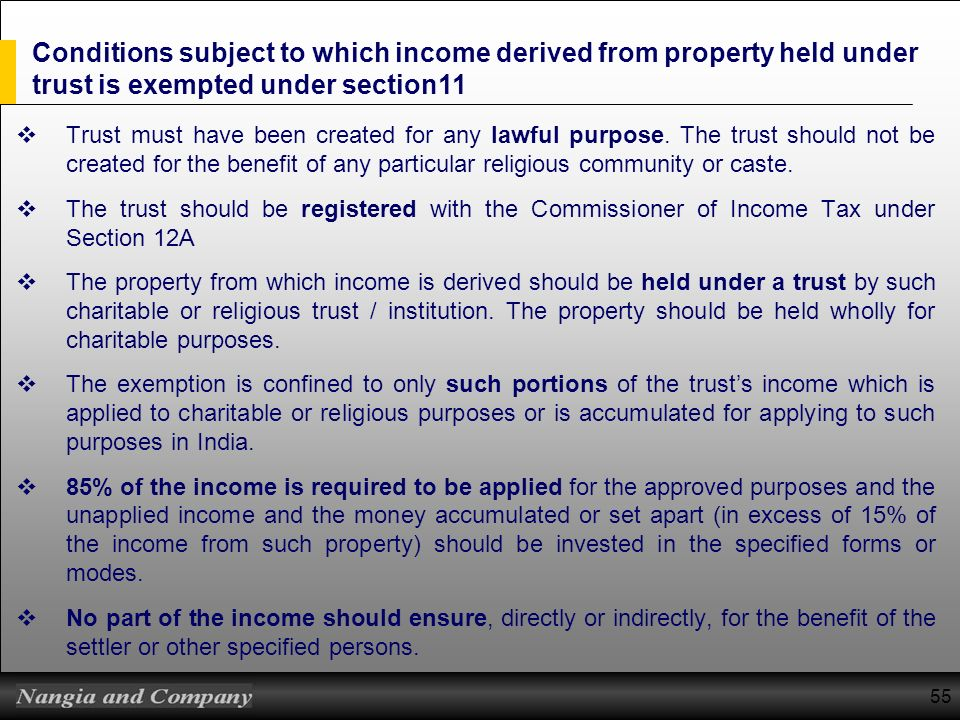 Conditions subject to which income derived from property held under trust is exempted under section11