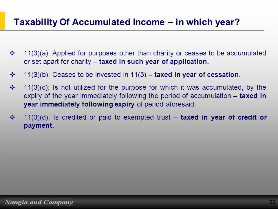 Taxability Of Accumulated Income – in which year