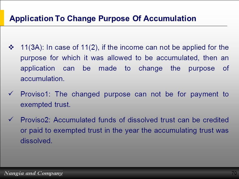 Application To Change Purpose Of Accumulation