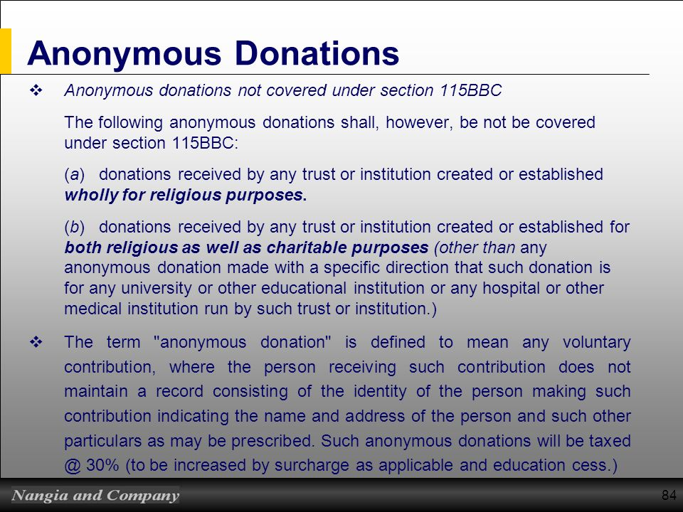 Anonymous Donations Anonymous donations not covered under section 115BBC.