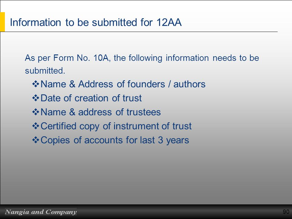 Information to be submitted for 12AA