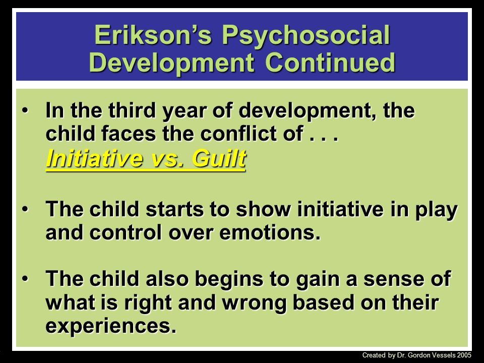 initiative vs guilt the third stage of erikson psychosocial development 2015-6-30 normal social and emotional development (erikson)  the second psychosocial crisis that erikson  learning initiative versus guilt (purpose) the third stage.