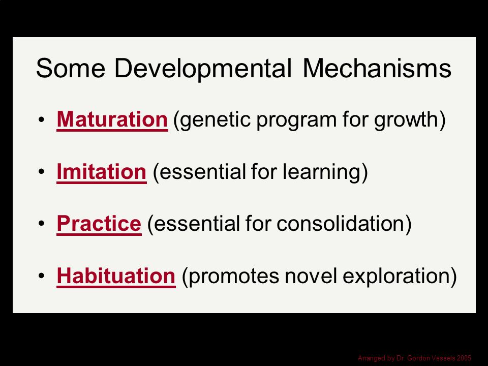 Some Developmental Mechanisms