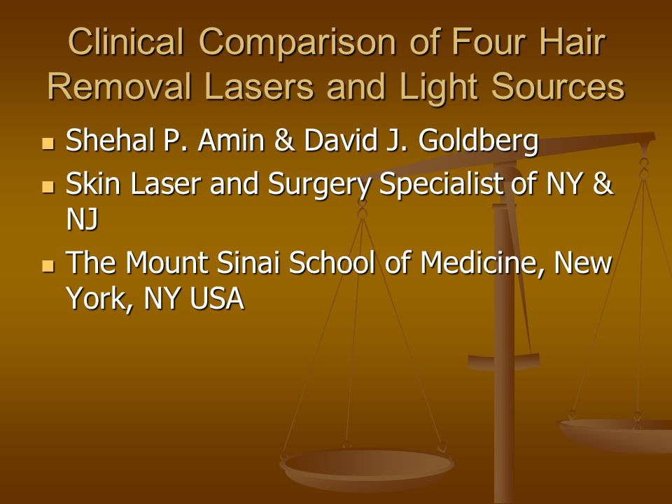 Clinical Comparison of Four Hair Removal Lasers and Light Sources