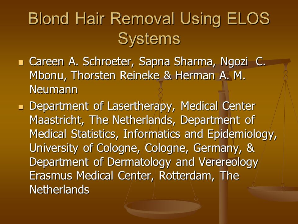 Blond Hair Removal Using ELOS Systems