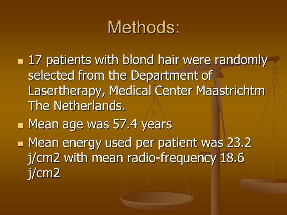 Methods: 17 patients with blond hair were randomly selected from the Department of Lasertherapy, Medical Center Maastrichtm The Netherlands.