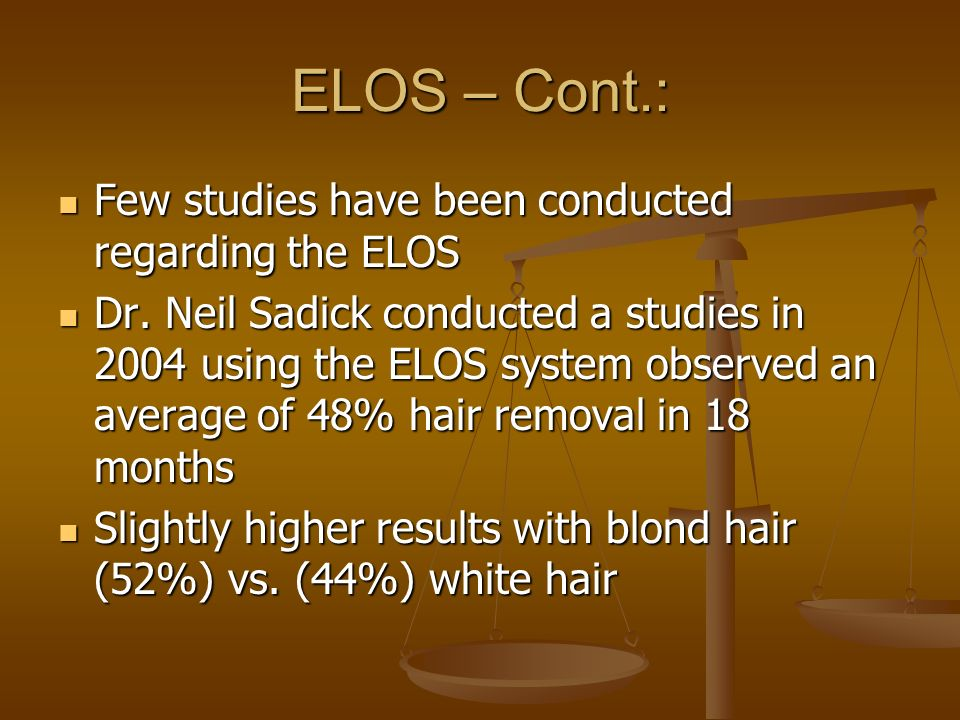 ELOS – Cont.: Few studies have been conducted regarding the ELOS