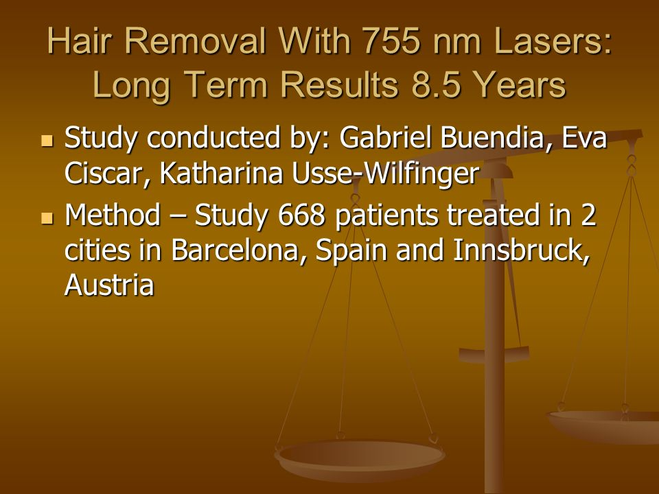 Hair Removal With 755 nm Lasers: Long Term Results 8.5 Years