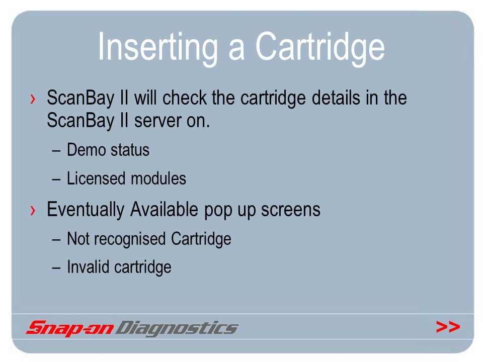 Inserting a Cartridge ScanBay II will check the cartridge details in the ScanBay II server on. Demo status.