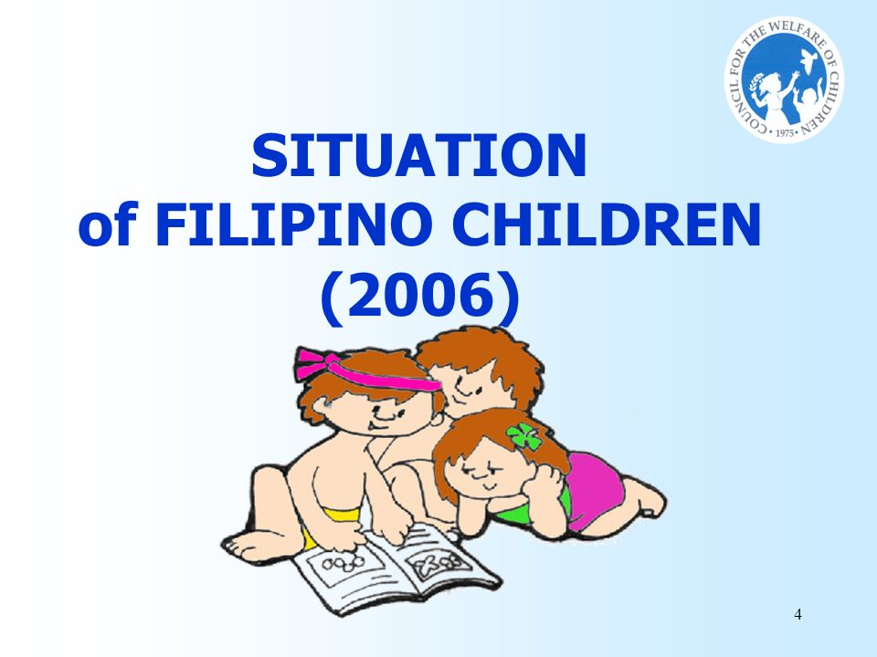 SITUATION of FILIPINO CHILDREN (2006)