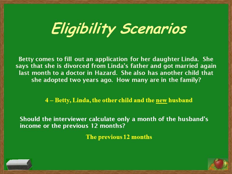 Eligibility Scenarios
