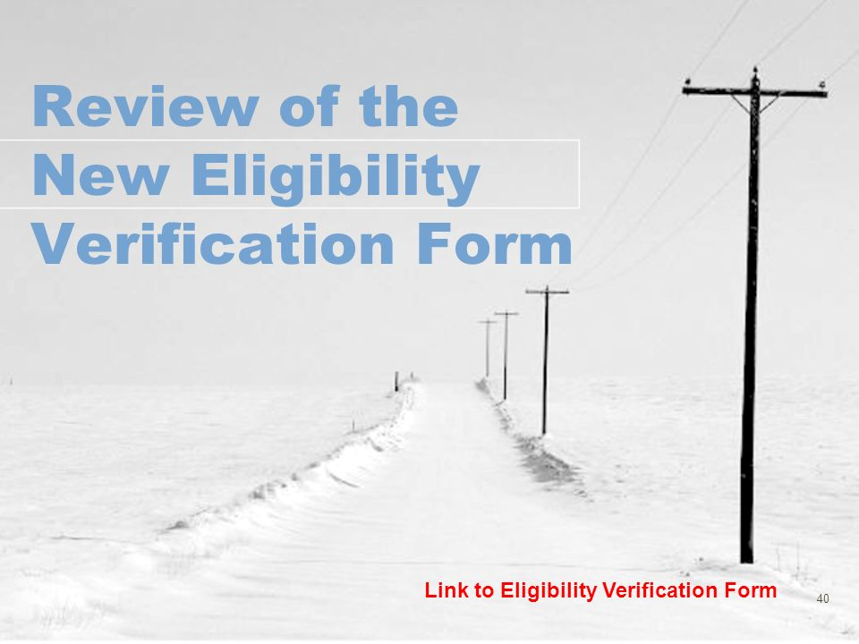 Review of the New Eligibility Verification Form