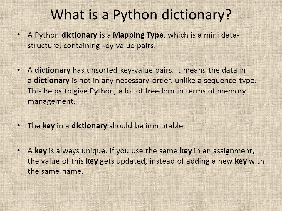 What is a Python dictionary