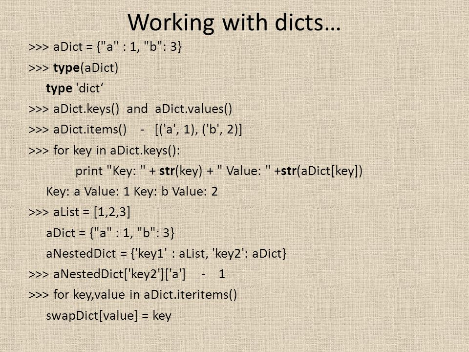 Working with dicts…