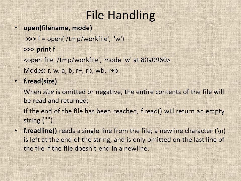 File Handling open(filename, mode)