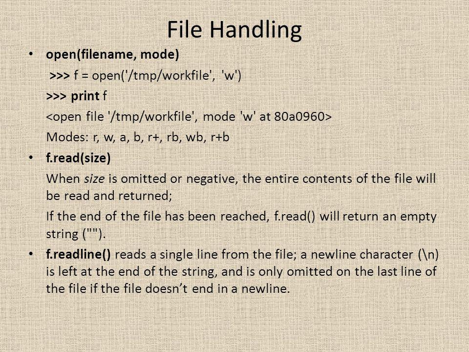 File Handling open(filename, mode)