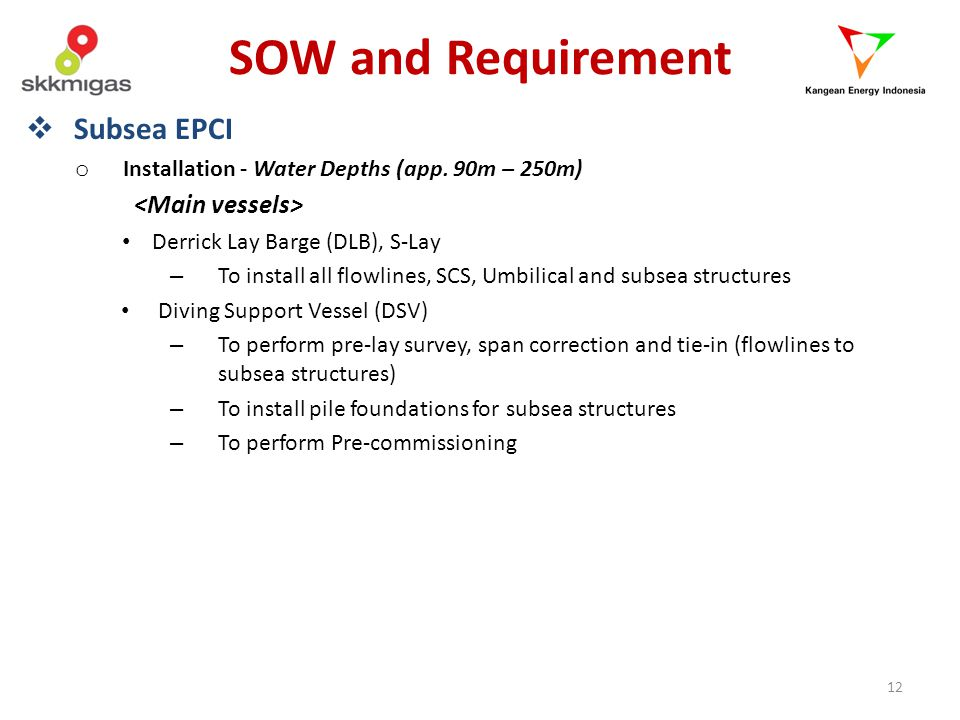 SOW and Requirement Subsea EPCI <Main vessels>