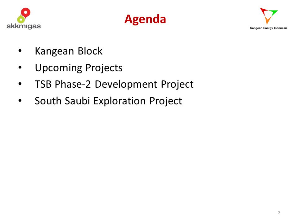 Agenda Kangean Block Upcoming Projects TSB Phase-2 Development Project