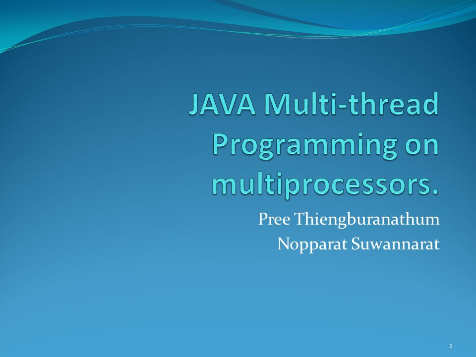 JAVA Multi-thread Programming on multiprocessors.