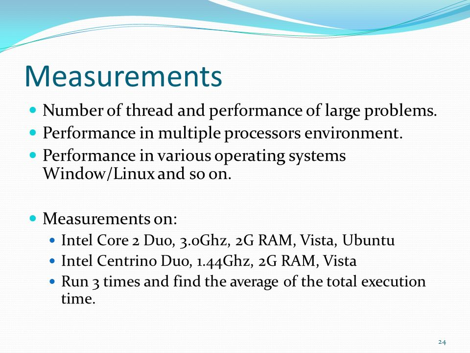 Measurements Number of thread and performance of large problems.