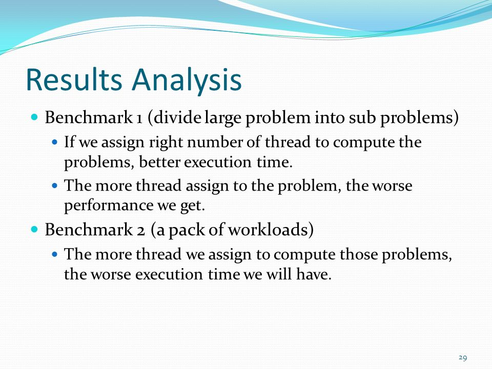 Results Analysis Benchmark 1 (divide large problem into sub problems)