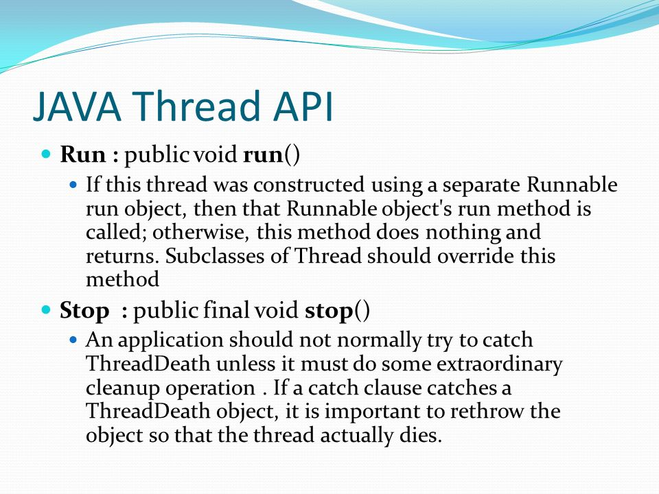 JAVA Thread API Run : public void run()