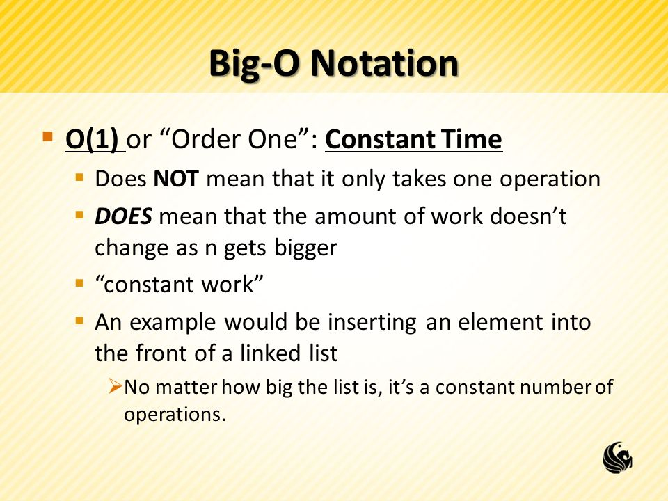Big-O Notation O(1) or Order One : Constant Time