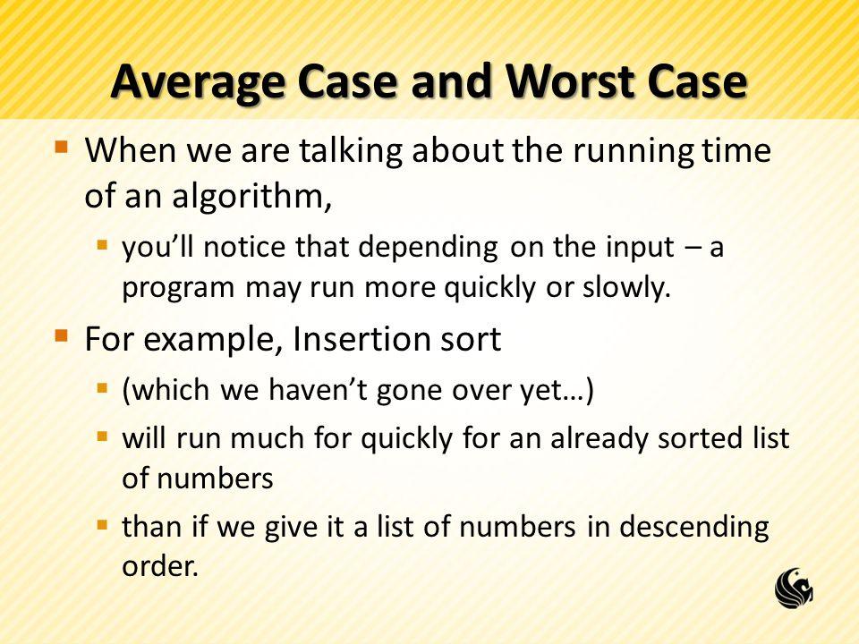 Average Case and Worst Case