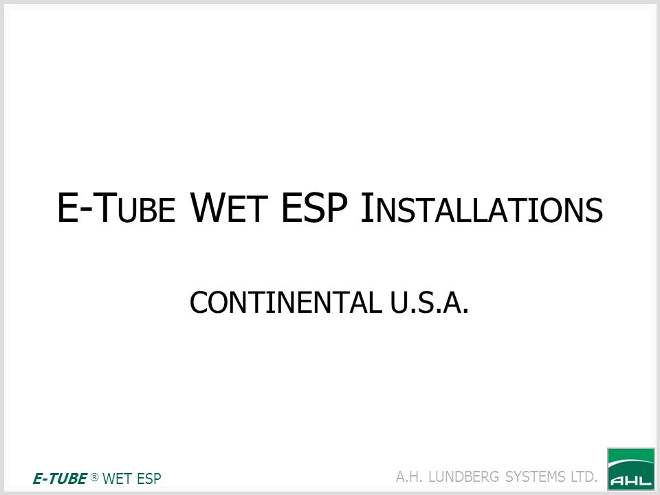 E-TUBE WET ESP INSTALLATIONS