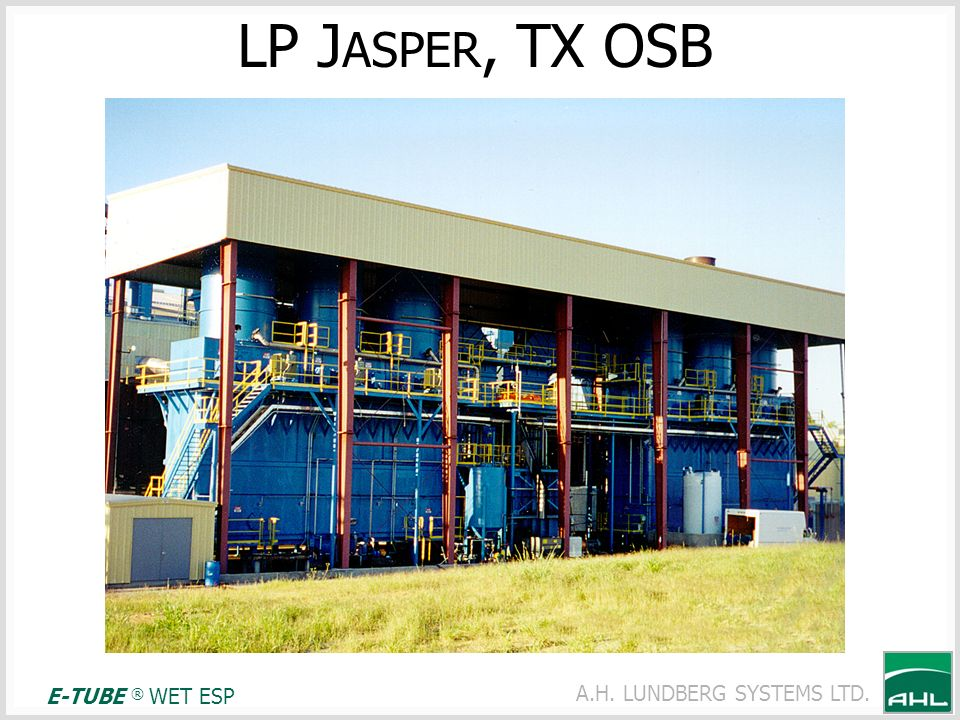 LP JASPER, TX OSB E-TUBE ® WET ESP