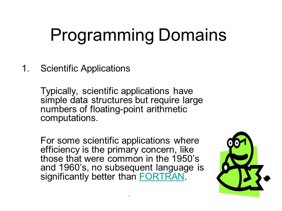 Programming Domains Scientific Applications