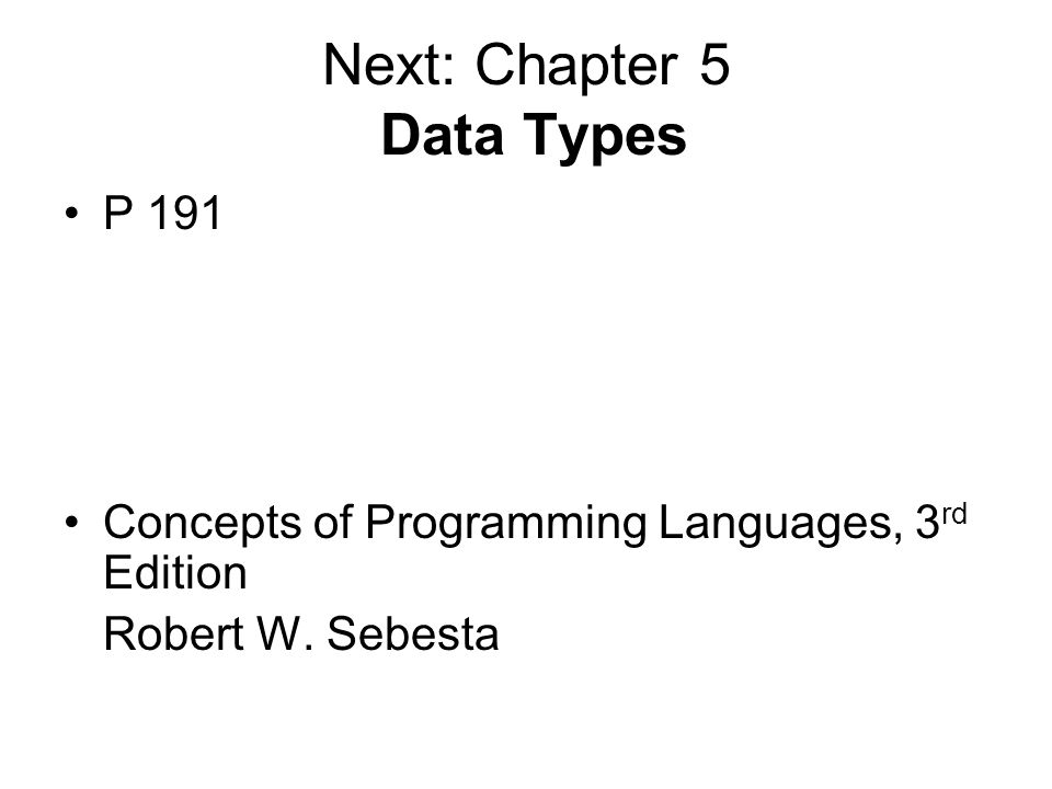 Next: Chapter 5 Data Types