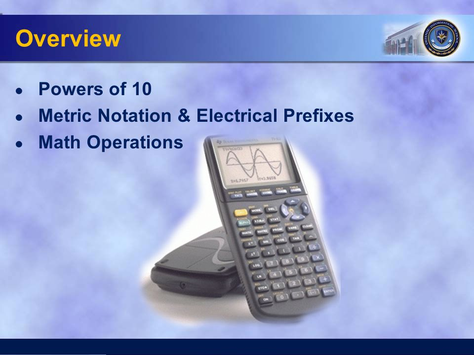 Overview Powers of 10 Metric Notation & Electrical Prefixes