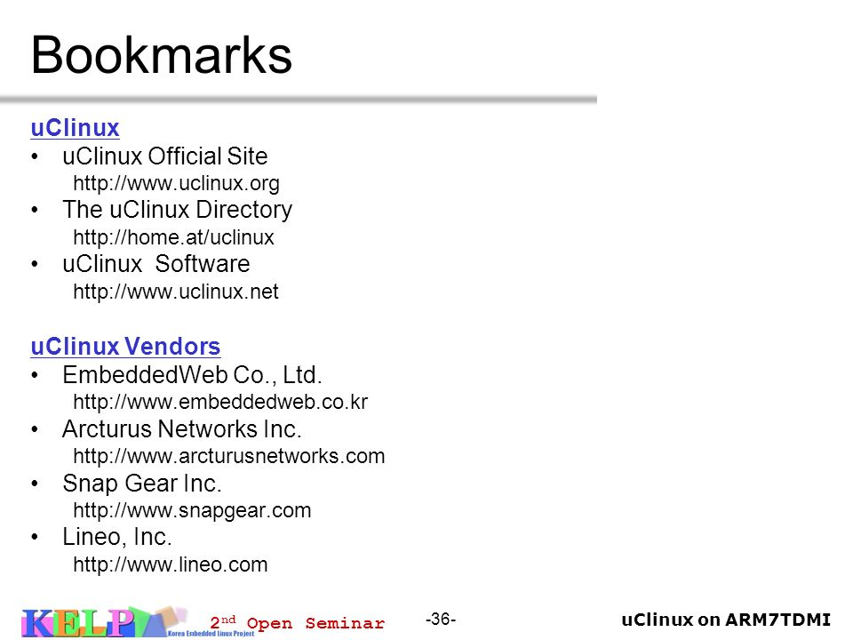 Bookmarks uClinux uClinux Official Site The uClinux Directory