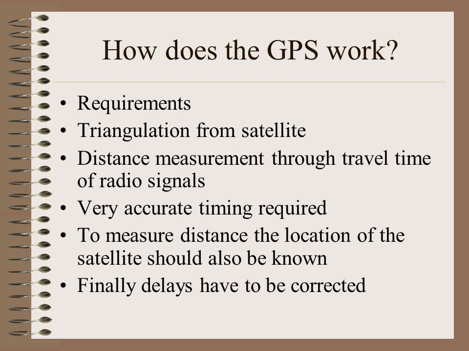 How does the GPS work Requirements Triangulation from satellite