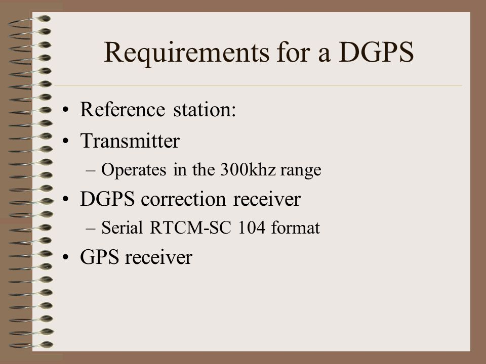 Requirements for a DGPS