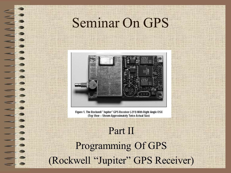 Part II Programming Of GPS (Rockwell Jupiter GPS Receiver)