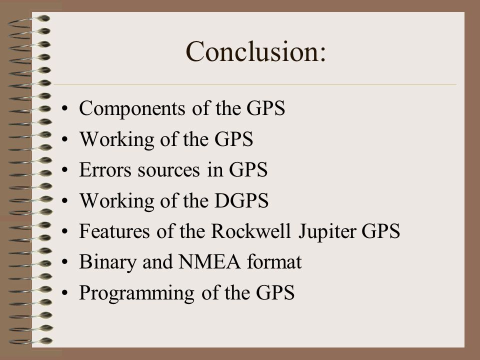 Conclusion: Components of the GPS Working of the GPS