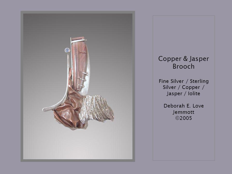 Copper & Jasper Brooch Fine Silver / Sterling Silver / Copper / Jasper / Iolite Deborah E.