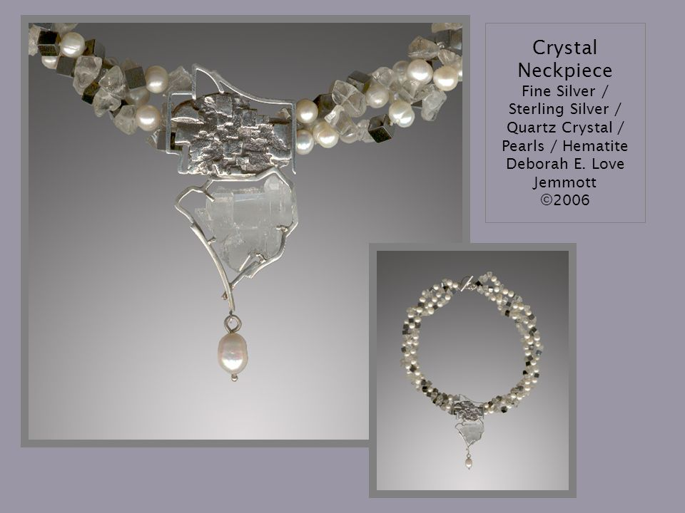 Crystal Neckpiece Fine Silver / Sterling Silver / Quartz Crystal / Pearls / Hematite Deborah E.