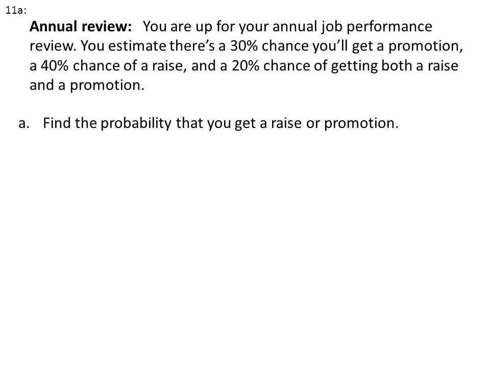 Find the probability that you get a raise or promotion.