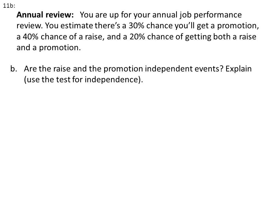 Are the raise and the promotion independent events Explain