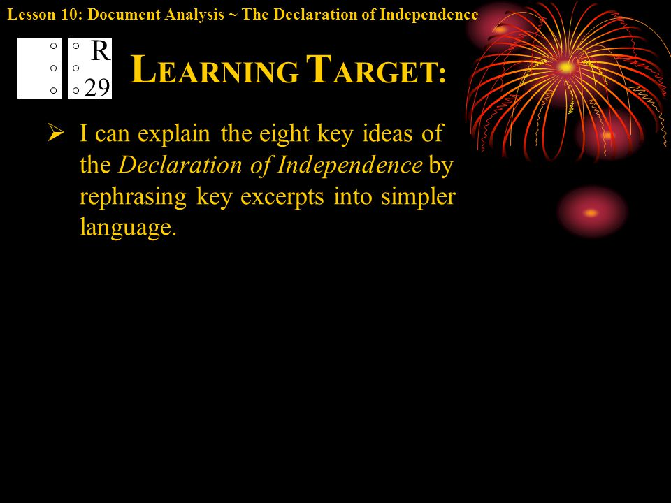 Lesson 10: Document Analysis ~ The Declaration of Independence