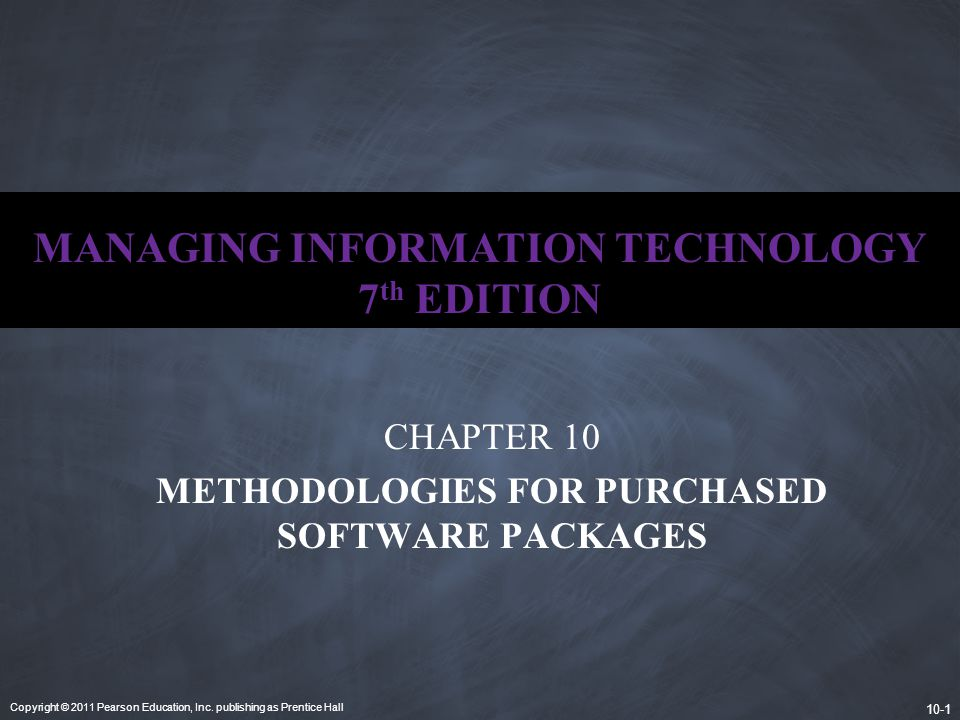 MANAGING INFORMATION TECHNOLOGY 7th EDITION